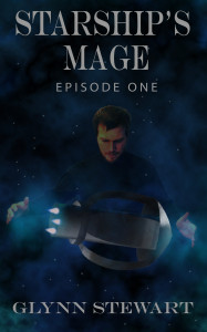 Glynn Stewart's serialized novel, Starship's Mage: Episode 1